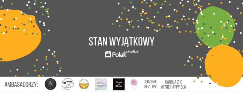 """""""Stan wyjątkowy"""" na PolakPotrafi.pl"""